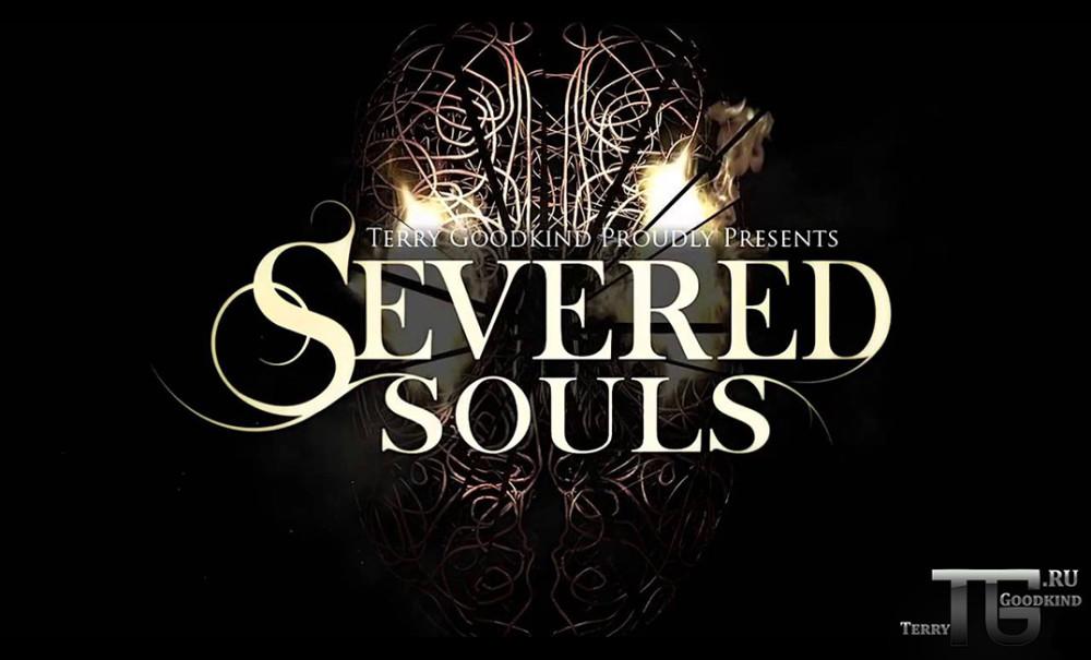 Severed souls Терри Гудкайнд
